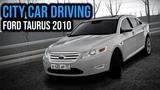 City Car Driving - Ford Taurus 2010 - Custom SOUND  + Download LINK  1080p &amp G27
