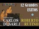 CARLOS DI SARLI - ROBERTO RUFINO - 12 GRANDES EXITOS - VOL 1 - 1939/1943 por Cantando Tangos