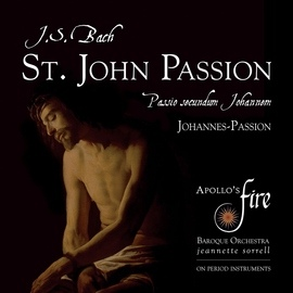 Johann Sebastian Bach альбом J. S. Bach: St. John Passion