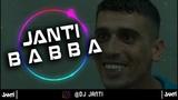 DJ JANTI B A B B A (SPECIAL M