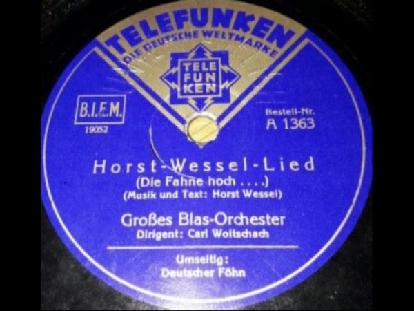 Horst Wessel Lied Die Fahne hoch Grosses Blas Orchester Carl Woitschach