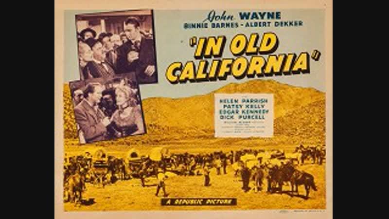 In Old California (En la vieja California) (1942) (Español)