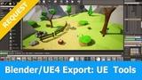 Blender Export to Unreal Engine 4 UE Tools Addon