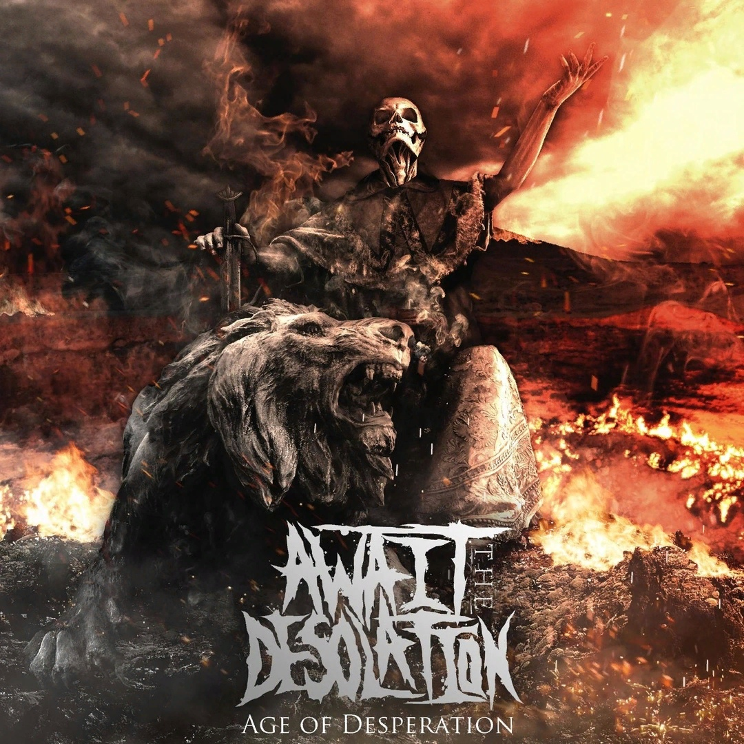 Await the Desolation  - Age of Desperation [EP] (2019)