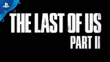 The Last of Us Part II - Reveal Reactions Anniversary Video
