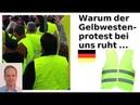 Warum der Gelbwestenprotest bei uns ruht, Grün zulegt und was Du tun kannst.