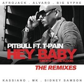 Pitbull альбом Hey Baby (Drop It To The Floor) - The Remixes EP