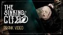 The Sinking City Prank Video