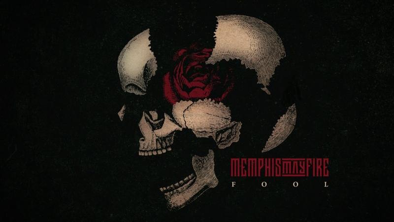 Memphis May Fire - Fool