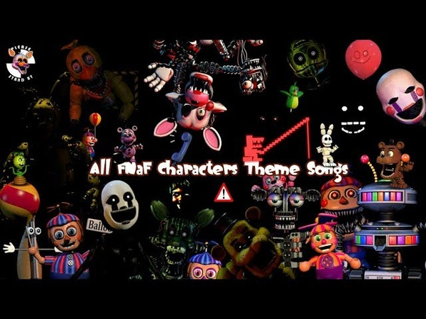 FNaF Character Theme Songs 1-UCN