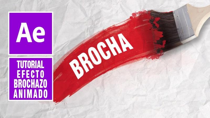 Brochazo animado (Brush reveal) con After Effects Tutorial by @ildefonsosegura