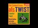 Charly Cotton und seine Twist Makers, Telefon Twist, Single 1961