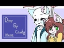 Drop Pop Candy MeMe\\ K Sans X Daiane