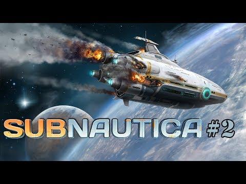 Subnautica - стрим 2 (1440p 60Fps)