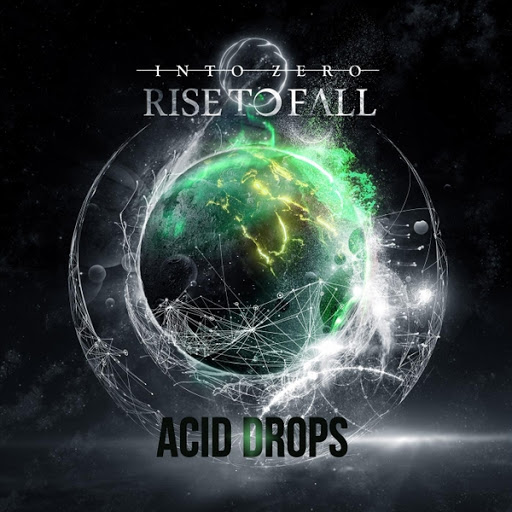 Rise To Fall альбом Acid Drops