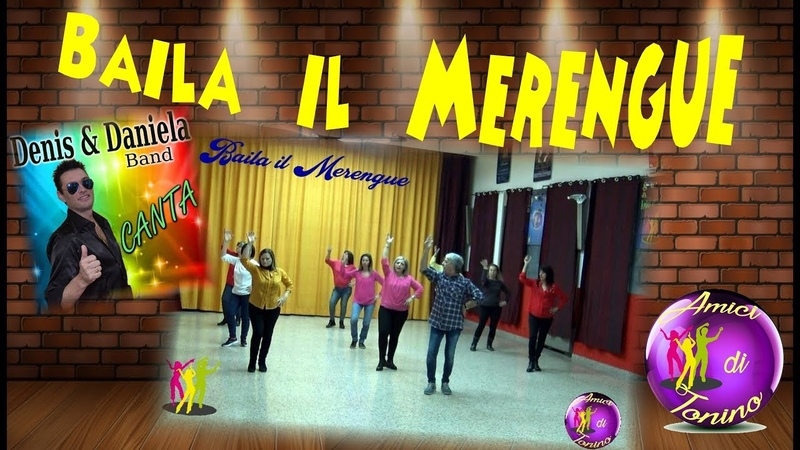 BAILA IL MERENGUE Coreografia by Tonino Galifi Balli di Gruppo 2019 Dance Merengue