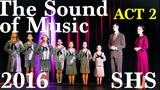 The Sound of Music - 2016 - ACT 2 - Shasta High School