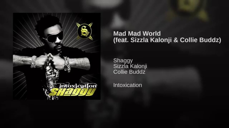 Mad Mad World (feat. Sizzla Kalonji Collie Buddz)