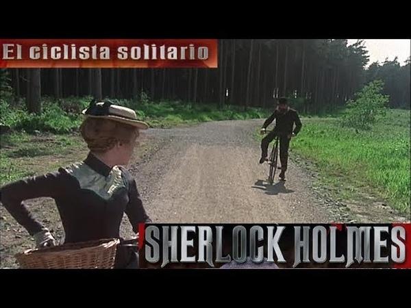 Las Aventuras De Sherlock Holmes. 1x04. El Ciclista Solitario.