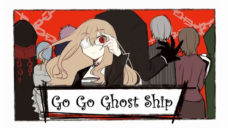 Go Go Ghost Ship (English Subtitles) ~ Noel The Mortal Fate GMV
