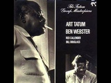 Art Tatum &amp Ben Webster Quartet - All the Things You Are
