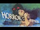 Поезд ужасов 1972 Ужасы, фантастика BDRip-720p P1 Андрей Ярославцев Видеофильм Кристофер Ли, Питер Кашинг