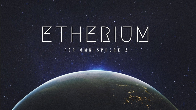 Etherium for Omnisphere 2 (Naked Mix)