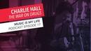 War on Drugs Drummer Charlie Hall Interview | Music Is My Life Podcast Episode 17 | Berklee Online