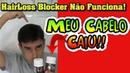 Hairloss Blocker Não Funciona Efeito Colateral O Cabelo CAIU Hairloss Blocker Depoimento 2019