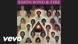 Earth, Wind &amp Fire - Take It to the Sky (Audio)