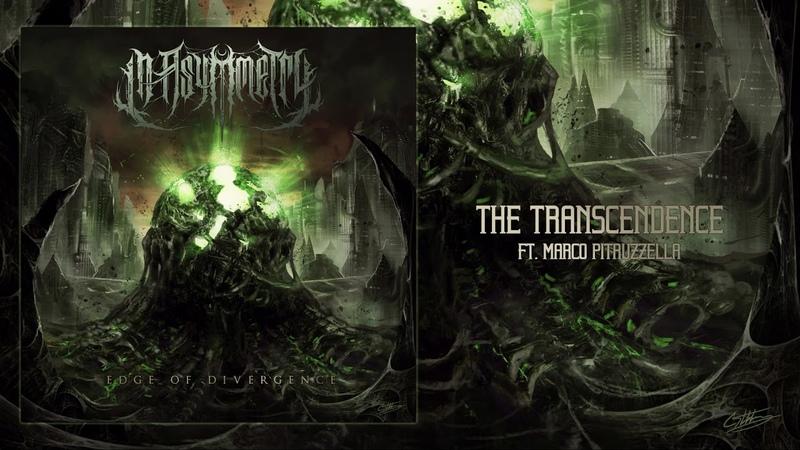 In Asymmetry The Transcendence ft Marco Pitruzzella