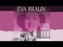 Eva Braun Du nid d'aigle au Bunker Documentaire histoire