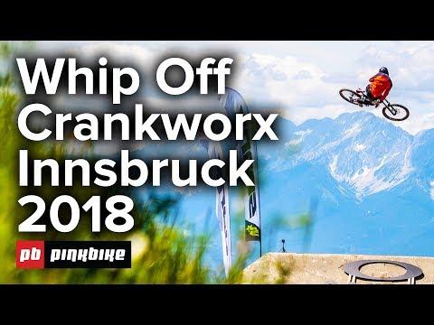 Oakley Official Alpine Whip-Off Championship Crankworx Innsbruck 2018 - FULL Highlights