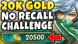 20K GOLD WITHOUT RECALLING CHALLENGE (IN RANKED) INSANE RANKED CHALLENGE #1 - League of Legends