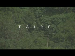 TAIPEI – STUCK INSIDE A FILM