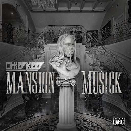 Chief Keef альбом Mansion Musick
