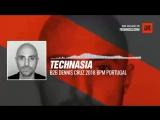 Technasia b2b Dennis Cruz - BPM Portugal #Periscope #Techno #music
