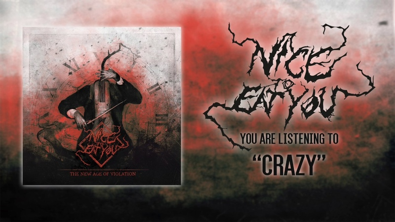 NICE TO EAT YOU - CRAZY