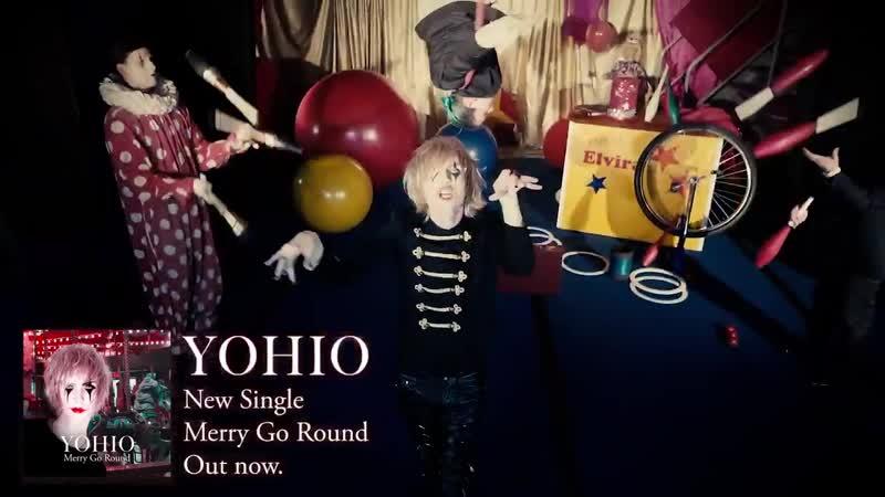 YOHIO -- Merry Go Round (teaser)
