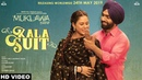 KALA SUIT Official Video Ammy Virk Mannat Noor Sonam Bajwa Muklawa New Punjabi Song 2019