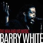 Barry White альбом Barry White - The Man and His Music