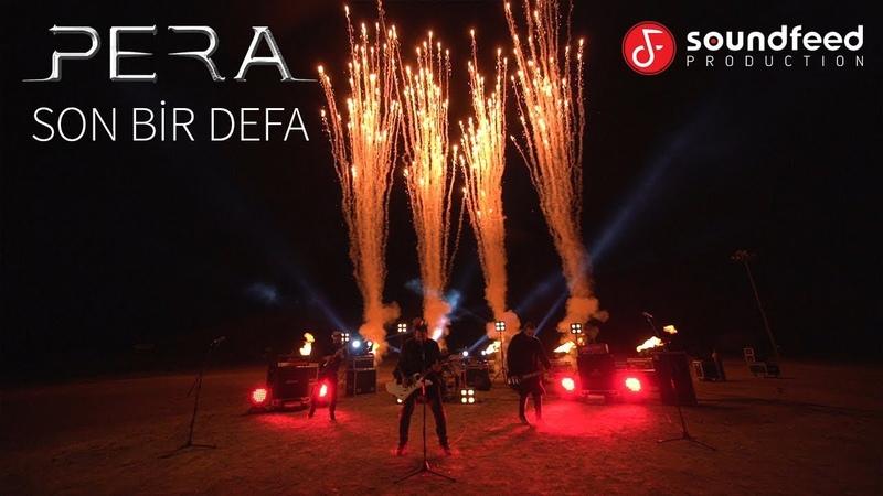 PERA Son Bir Defa Official Video