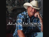 Gonna Come Back As A Country Song - Alan Jackson