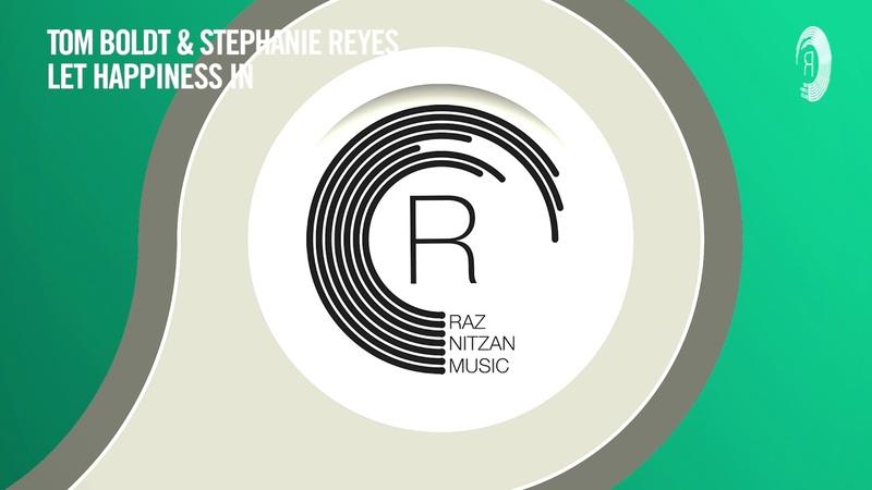 VOCAL TRANCE: Tom Boldt Stephanie Reyes - Let Happiness In (RNM) LYRICS
