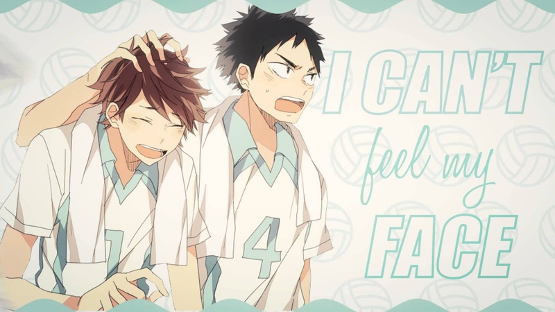 【HBP】Iwaoi - ❝Can't Feel My Face❞ (IC Collab my part)