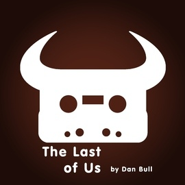 Dan Bull альбом The Last of Us