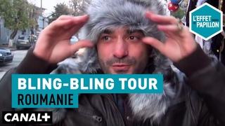 Bling Bling Tour en Roumanie - L'Effet Papillon