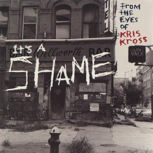 Kris Kross альбом It's a Shame EP