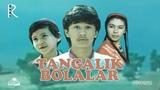 Tangalik bolalar (o'zbek film) Тангалик болалар (узбекфильм)