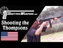 Shooting the Thompsons Comparing the 1921 21 28 and M1A1